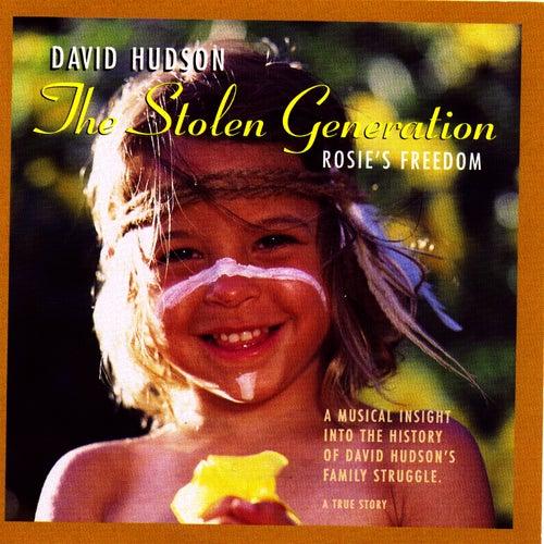 The Stolen Generation 'Rosie's Freedom' by David Hudson