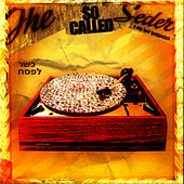 The So Called Seder - A Hip-Hop Haggadah by Socalled