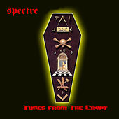 Tunes From The Crypt by Spectre