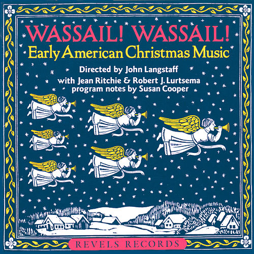 Wassail! Wassail! by Revel Players