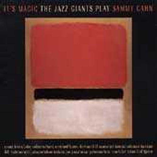 The Jazz Giants Play Sammy Cahn: It's Magic by Various Artists