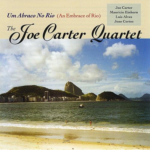 Um Abraco No Rio by Joe Carter