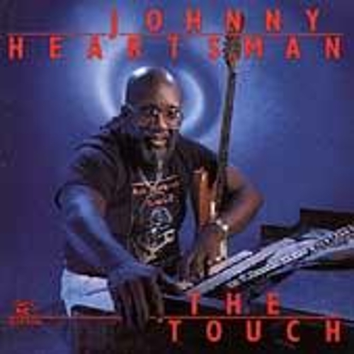 The Touch by Johnny Heartsman