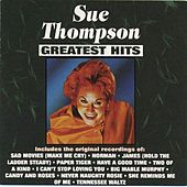 Greatest Hits by Sue Thompson