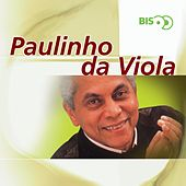 Bis by Paulinho da Viola