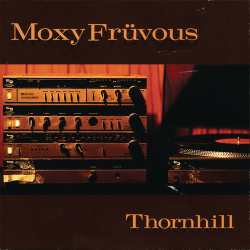 Thornhill by Moxy Fruvous