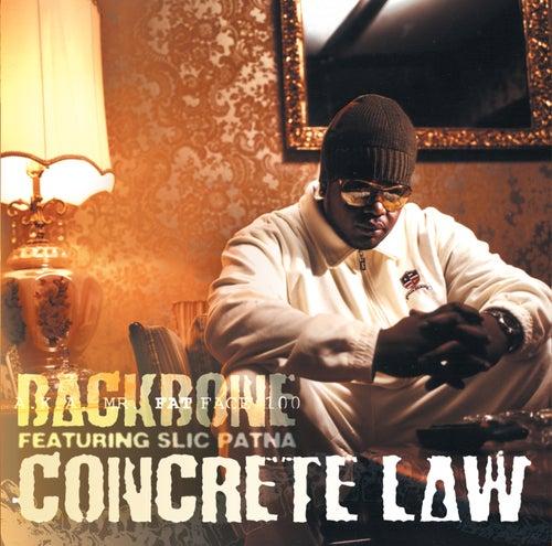Concrete Law by Backbone (with Slic Patna)