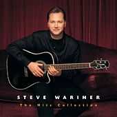 The Hits Collection: Steve Wariner von Steve Wariner