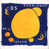Nove Luas by Os Paralamas Do Sucesso