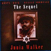 Roots, Rock Reggae Showcase: The Sequel by Junia Walker