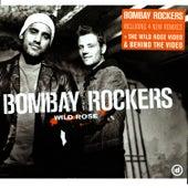 Wild Rose de Bombay Rockers