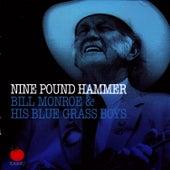 Nine Pound Hammer by Bill Monroe