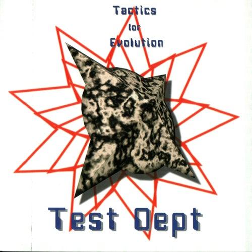 Tactics For Evolution by Test Dept.