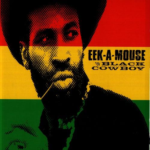 Black Cowboy by Eek-A-Mouse