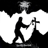 Too Old Too Cold de Darkthrone