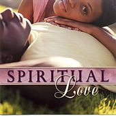 Spiritual Love by Various Artists