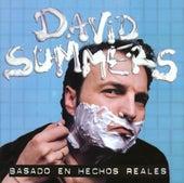 Basado En Hechos Reales by David Summers