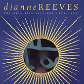 The Palo Alto Sessions 1981-1985 von Dianne Reeves