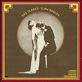 Slow Dancer by Boz Scaggs