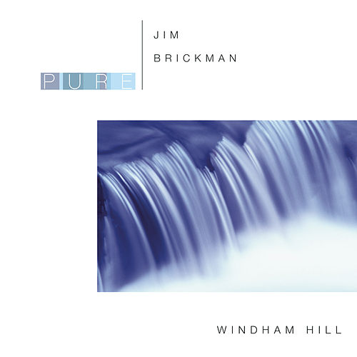 Pure Jim Brickman by Jim Brickman