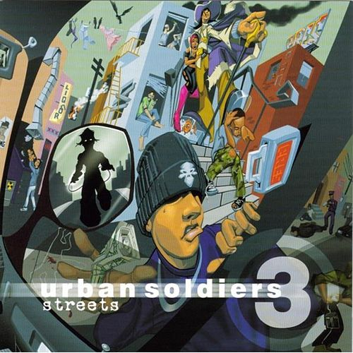 Urban Soldiers 3: Streets by Various Artists