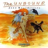 Jazz Recidivists by Unbound