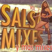 Salsa Mixes Y Mas Mixes by Various Artists