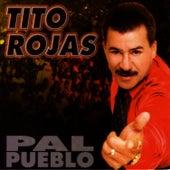 Pal Pueblo by Tito Rojas