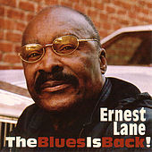 The Blues Is Back! by Ernest Lane