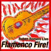 Flamenco Fire! - Ruben Romero Live by Ruben Romero
