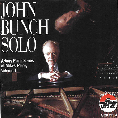 John Bunch Solo At Mike's Place by John Bunch