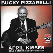 April Kisses by Bucky Pizzarelli