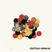 Moving On von Nigel Hayes