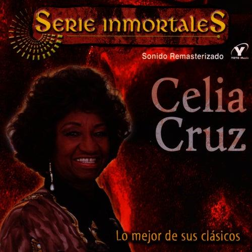 Serie Inmortales - Lo Mejor De Sus Clásicos by Celia Cruz