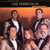 Los Años De Oro - Todos Sus Éxitos by Los Terricolas