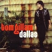 Dallas by Tom Gillam