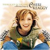 There Is Joy In The Lord de Cheri Keaggy
