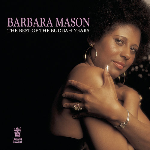 The Best Of The Buddah Years by Barbara Mason