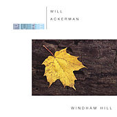 Pure Will Ackerman by William Ackerman