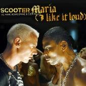 Maria (I Like It Loud) de Scooter