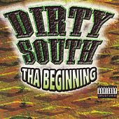 Dirty South Tha Beginning by Various Artists