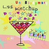 Un Blodymary von Las Ketchup