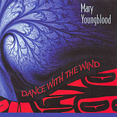 Dance With the Wind de Mary Youngblood