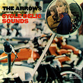 Cycle-Delic Sounds by Davie Allan & the Arrows