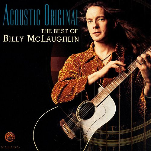 Acoustic Original: The Best of Billy McLaughlin by Billy McLaughlin