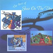 The Best Of Jazz On The Vine by Jazz On The Vine