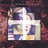 10 Women of China by Noel Quinlan