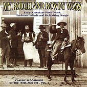My Rough and Rowdy Ways, Vol. 1 by Various Artists