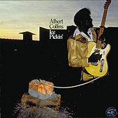Ice Pickin' de Albert Collins