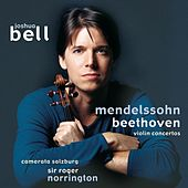 Beethoven and Mendelssohn Violin Concertos by Joshua Bell